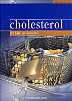 Cholesterol en hart- en vaatziekten by John…