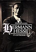 Hermann Hesse : en outsiders väg by…
