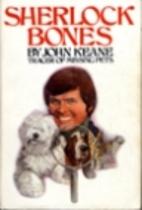 Sherlock Bones, Tracer of Missing Pets by…