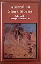 Australian short stories by Kerryn…