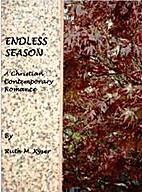 Endless Season by Ruth Kyser
