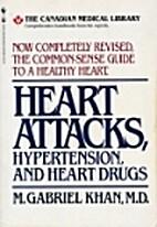 Heart Attacks, Hypertension, And Heart Drugs…