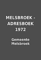 MELSBROEK - ADRESBOEK 1972 by Gemeente…