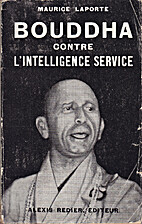 Bouddha contre l'Intelligence Service by…