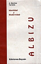Albizu: Identidad y modernidad by Andrés…