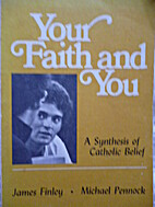 Your Faith and You: A Synthesis of Catholic…