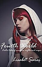 Fourth World: Erotic tales of monsters,…
