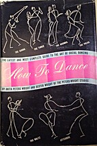 How to Dance by Anita Peters Wright