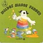 Waldos Mange Farger by Hans Wilhelm