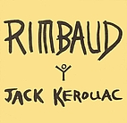 Rimbaud by Jack Kerouac