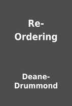 Re-Ordering by Deane-Drummond