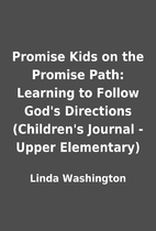 Promise Kids on the Promise Path: Learning…