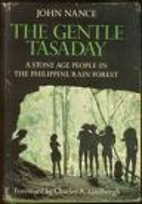 The Gentle Tasaday: A Stone Age People in…