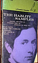 The Hazlitt Sampler by Herschel M. Sikes