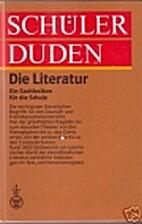 Schülerduden Die Literatur by Gerhard…