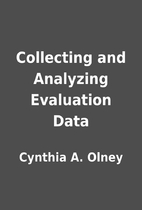 Collecting and Analyzing Evaluation Data by…