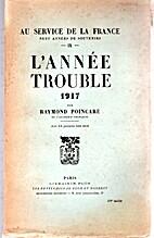 AU SERVICE DE LA FRANCE - neuf années de…