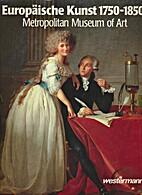 *Europäische Kunst 1750 - 1850 by…