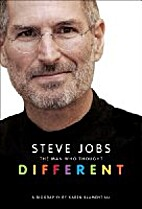 Steve Jobs : The Man Who Thought Different…