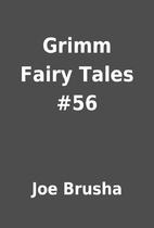 Grimm Fairy Tales #56 by Joe Brusha