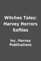 Witches Tales: Harvey Horrors Softies by…
