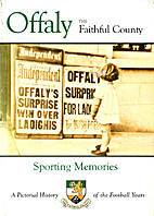 Offaly, The Faithful County: Sporting…