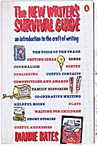 The New Writer's Survival Guide: An…