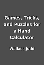Games, Tricks, and Puzzles for a Hand…
