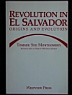 Revolution in El Salvador: Origins and…