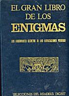 El gran libro de los enigmas : los…