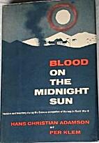 Blood on the midnight sun by Hans Christian…