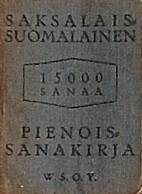 Saksalais-suomalainen pienois-sanakirja by…