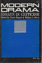 Modern Drama: Essays in Criticism by Travis…
