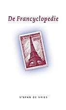 De Francyclopedie by Stefan de Vries