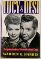 Lucy and Desi: The Legendary Love Story of…