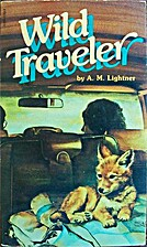 Wild Traveler by A.M. Lightner