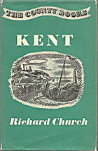 Kent by Richard Church