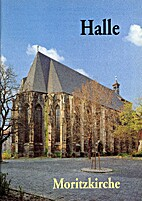 Halle, Moritzkirche. Pfarrkirche St.…