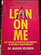 LEAN ON ME by Marion F. Solomon
