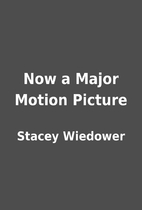 Now a Major Motion Picture by Stacey…