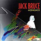 Monkjack by Jack Bruce