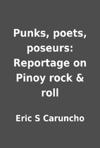 Punks, poets, poseurs: Reportage on Pinoy…