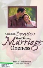 Common Deceptions That Destroy Marriage…