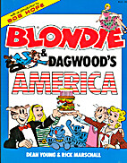 Blondie and Dagwood's America by Chic Young