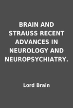 BRAIN AND STRAUSS RECENT ADVANCES IN…
