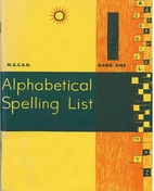 Alphabetical spelling list. Book One by G.…