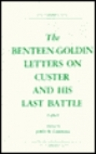 The Benteen-Goldin Letters on Custer and His…
