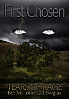 First Chosen by M. Todd Gallowglas