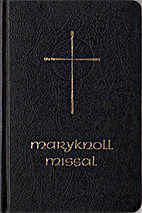 Maryknoll Missal by The Maryknoll Fathers