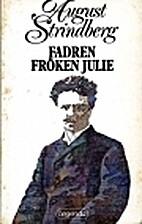 Fadren : Fröken Julie by August Strindberg
